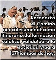 San Juan Pablo II en referencia al Camino Neocatecumenal