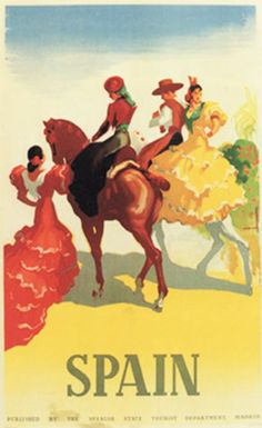 This vertical Spanish travel poster features men and women on white and brown horses walking away in traditional ruffled dresses. The beautiful Vintage Poster Reproduction is perfect for an office or living room. Spain by Morell from 1941 Retro Poster, Vintage Travel Posters, Spanish Traditions, Spain Tourism, Spain Travel, Mexico Travel, Original Travel, Canvas Prints, Art Prints