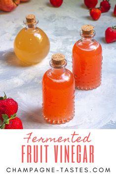 Strawberry Cider, Strawberry Vinegar, Homemade Apple Cider Vinegar, How To Make Vinegar, Recipe Using Apples, Drinking Vinegar, Fermentation Recipes, Vinegar Uses, Champagne Taste