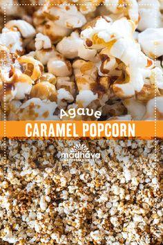 Agave Caramel Popcorn   Madhava