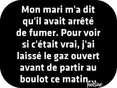 On verra bien Vaping, Rage, French Quotes, Funny Birthday Cards, Looking For Love, Funny Stories, Smart People, Funny Pins, Some Words