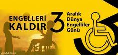3 ARALIK DÜNYA ENGELLİLER GÜNÜ KUTLANACAK..