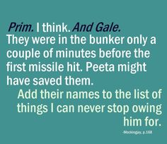 The Hunger Games Trilogy - Quotes