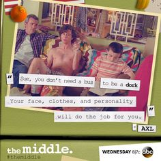 "Fav tv show ""TheMiddle"" Tv Show Quotes, Movie Quotes, Funny Quotes, The Middle Tv Show, The Middle Season 1, Infp, The Durrells In Corfu, Famous In Love, Laugh Track"