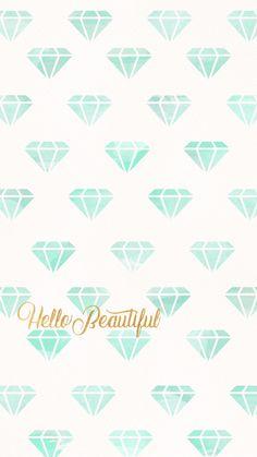 Hello beautiful, wallpaper, background, iPhone, phone, diamond, diamonds, teal, gold
