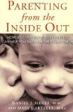Parenting From the Inside Out. #parenting #books => http://commissionshops.com/shop/shop-for-parents-and-pregnant-womens