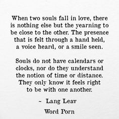 When two souls fall in love -Lang Leav via Word Porn More
