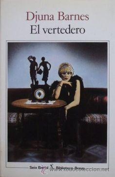 El vertedero/Djuna Barnes - Seix Barral