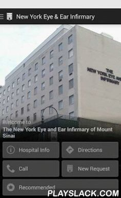 New York Eye & Ear Infirmary  Android App - playslack.com , Stay connected to the local area and information you need during your time with us. Our free multilingual app will assist you and your loved ones as you navigate the campus, and can answer many of the most frequently asked questions of our visitors and patients. See a list of nearby restaurants and hotels, and leave comments about your visit in a section for feedback. We've added several useful tools for your convenience:Hospital…
