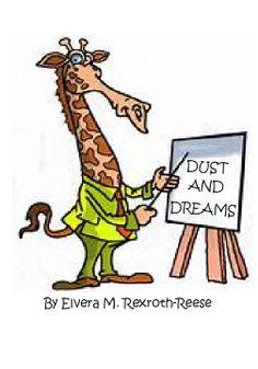 DUST OF DREAMS - Childrens' Poetry |  by Ellie May