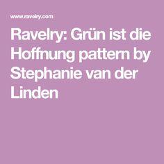 Ravelry: Grün ist die Hoffnung pattern by Stephanie van der Linden