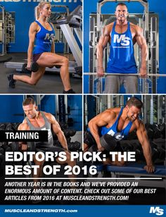 Another year is in the books and we've provided an enormous amount of amazing content to our Muscle & Strength readers. Check out the best articles of 2016!
