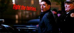 """Fight the fairies. You fight those fairies!"" 