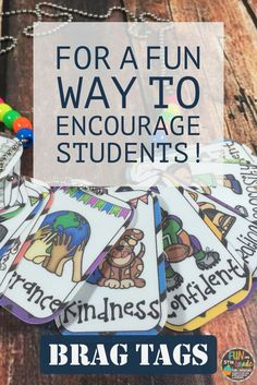 Brags tags are a fun way to motivate students to follow rules and procedures and to work hard in school! Perfect for classroom management!