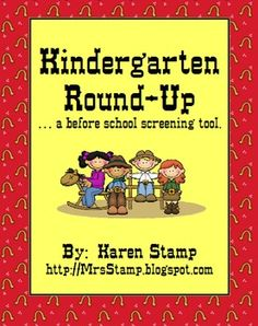 $3 My kindergarten team holds a Kindergarten Round-Up a few weeks before school starts.  We are able to pre-assess our students before they walk into ...