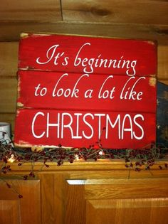 """It's beginning to look a lot like Christmas 13""""w x 10 1/2h hand-painted wood sign"""