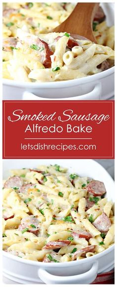 Spicy Smoked Sausage Alfredo Bake Recipe -- Pasta and smoked sausage come together with a creamy, cheesy sauce in this quick and easy weeknight dinner. #pasta #casserole #sausage #alfredo #recipes