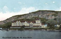 Mount Kineo House, Moosejead Lake, Maine-- my inspiration for the location in The Captive Imposter