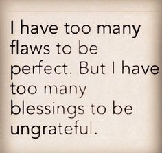 I AM TRULY GRATEFUL for MY MANY BLESSINGS ~~:) Top 5 Junebug, Michael, Boze, Boo Boo, MY MOTHER, FATHER, BROTHER ROBERT and my Oldest Sister without A DOUBT are THE REALEST BLESSINGS :)))) #df