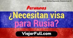¿Los peruanos pueden entrar a Rusia sin visa?
