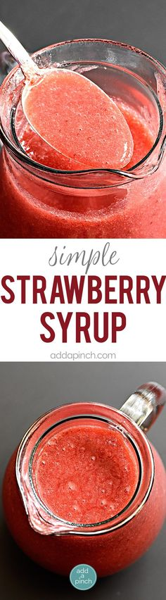 Simple strawberry syrup recipe uses just 3 ingredients! Ready in minutes, this strawberry syrup is perfect for so many dishes!
