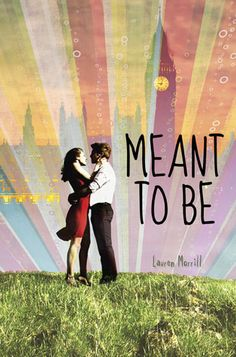 Let It be: Meant To Be - Lauren Morrill