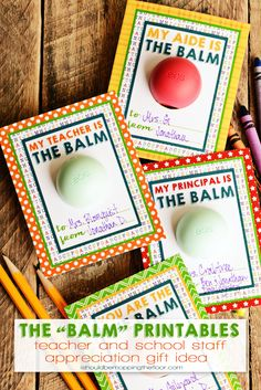 """My Teacher is """"The Balm"""" - Take a look at all these ways to show your teacher you are thankful with these FREE Teacher Appreciation Printables plus more teacher appreciation Ideas on Fugal Coupon Living. Ways to Show Your Teacher You Are Thankful! Volunteer Appreciation, Teacher Appreciation Week, Teacher Gifts, Volunteer Gifts, Teacher Presents, Staff Gifts, Team Gifts, Eos Lip Balm, Baby Shower"""