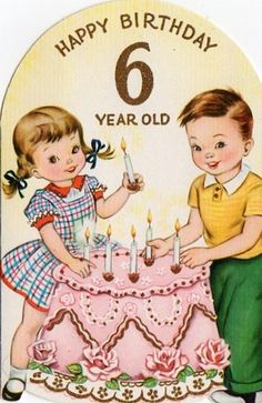 Vintage Birthday Card For Six Year Old Clipart Kids Cards
