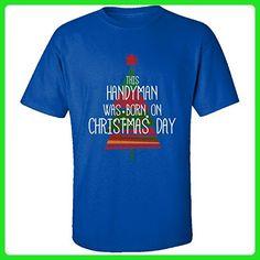 This Handyman Was Born On Christmas Day - Adult Shirt M Royal - Holiday and seasonal shirts (*Amazon Partner-Link)