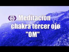 Meditación para equilibrar el chakra del tercer ojo - mantra OM - YouTube