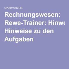 Rechnungswesen: Rewe-Trainer: Hinweise zu den Aufgaben