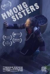 H'mong Sisters starring PHUNG HOA HOAI LINH THUY ANH SCOTT DEAN a film by JEFF WONG produced by JEFF WONG TY LAWSON NGUYEN HOANG DIEP director of photography EUGENE KOH sound designer GUO YUAN music GER XIONG