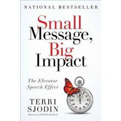 Small Message, Big Impact: The Elevator Speech Effect
