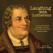 What I Learned About Reformation Day   History at its Finest     Laughing With Lutherans  book