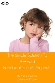 The Simple Solution To Awkward Facebook Friend Requests by Katrina Collier. Thankfully there is an easy solution right here [video] via @Searchologist