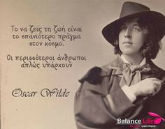 Be Your Own Hero, Perfect Word, Greek Quotes, Oscar Wilde, Food For Thought, Coaching, Poems, Lyrics, Wisdom