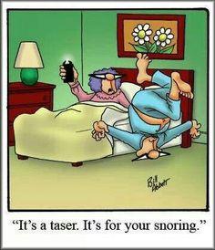 Snoring drives me BANANAS