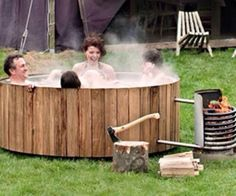 Wood burning hot tub - yes! Who says you can't survive and be happy. Most is mental, and this will bring up morale