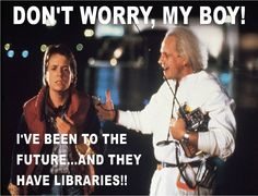 Back to the Future - Michael J. Fox and Christopher Lloyd 80s Movies, Good Movies, I Movie, Amazing Movies, Iconic Movies, Library Memes, Library Quotes, Library Signs, Librarian Humor