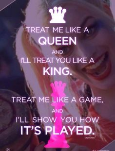 Treat me like a queen Harley Quinn. Bitch Quotes, Joker Quotes, Sassy Quotes, Badass Quotes, True Quotes, Great Quotes, Quotes To Live By, Motivational Quotes, Funny Quotes