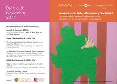 Jornadas de Arte, Memoria y Sociedad con la presencia de Nora Hochbaum, Directora General del Parque de la Memoria de Buenos Aires, Nazareno Bravo, Sociólogo e Investigador y la Artista Carlota Beltrame. 06/11/14
