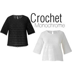Crochet Monochrome by simplybe on Polyvore