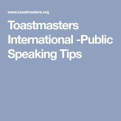 Toastmasters International -Public Speaking Tips