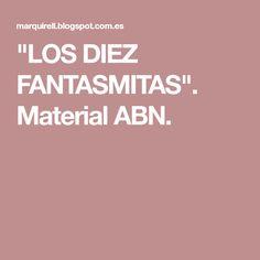 """""""LOS DIEZ FANTASMITAS"""". Material ABN."""