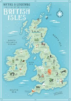 Travel infographic British Isles Map Myths and Legends of the British Isles Illustrated Map Great Britain Map UK Illustrated Map British Map Fantasy Map Travel Maps, Travel Posters, Map Posters, Map Of Britain, Day Trips From London, Fantasy Map, Map Design, Mythology, British History