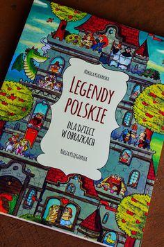 Maluszkowe inspiracje: Legendy polskie dla dzieci w obrazkach