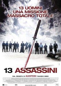 13 Assassini - Takashi Miike