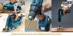 La historia de las herramientas Makita