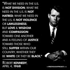 This is what Democrats use to stand for, unity, compassion, and justice. What happened? Words Quotes, Wise Words, Me Quotes, Motivational Quotes, Inspirational Quotes, Sayings, Les Kennedy, Robert Kennedy, Ethel Kennedy