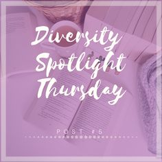 DIVERSITY SPOTLIGHT THURSDAY | POST #5